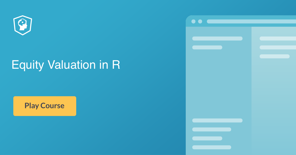 New Course: Equity Valuation in R