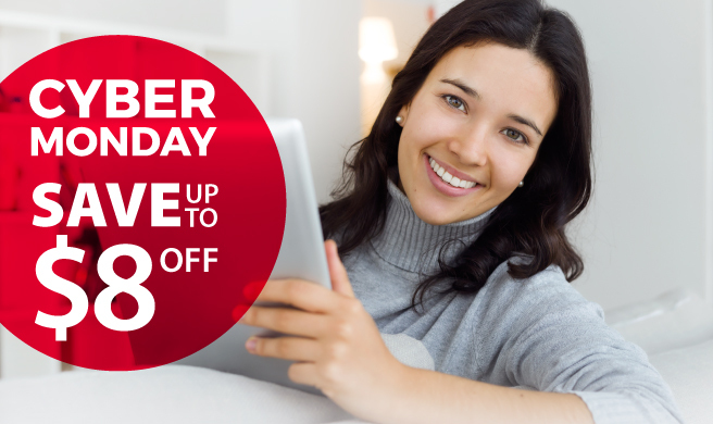 Cyber Monday Save up to $8