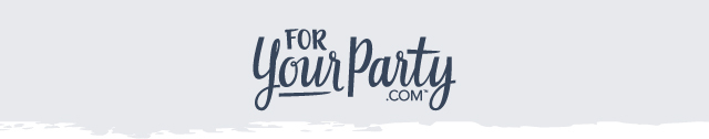 For Your Party