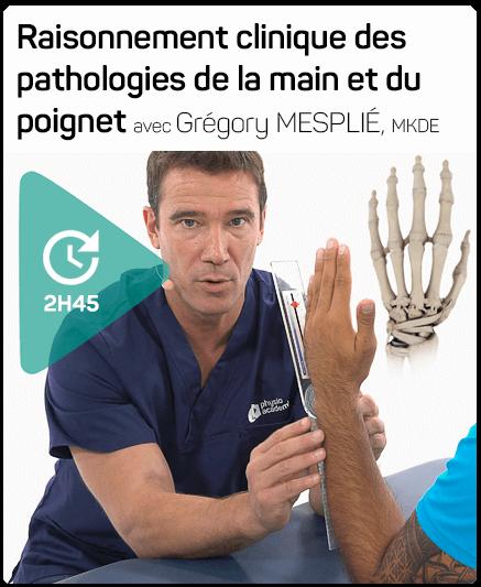 Session DPC ouverte pour la formation de Grégory Mesplié : Raisonnement clinique main et poignet