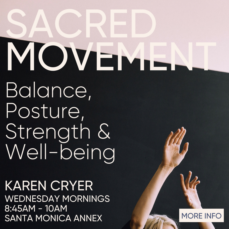 Sacred Movement Wednesday Mornings 8:45am - 10am