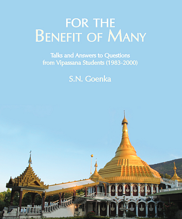For the Benefit of Many (Pariyatti Edition)