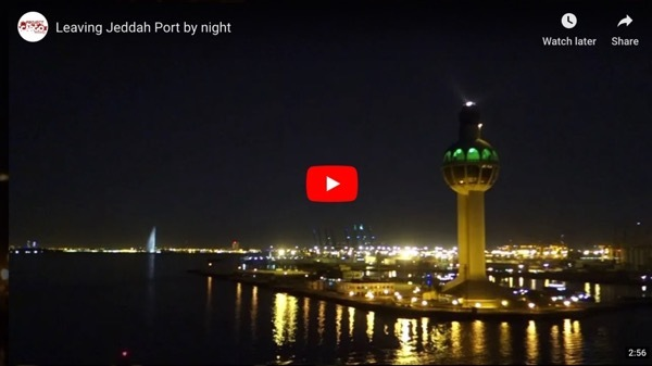 Exiting port of Jeddah, Saudi Arabia at night