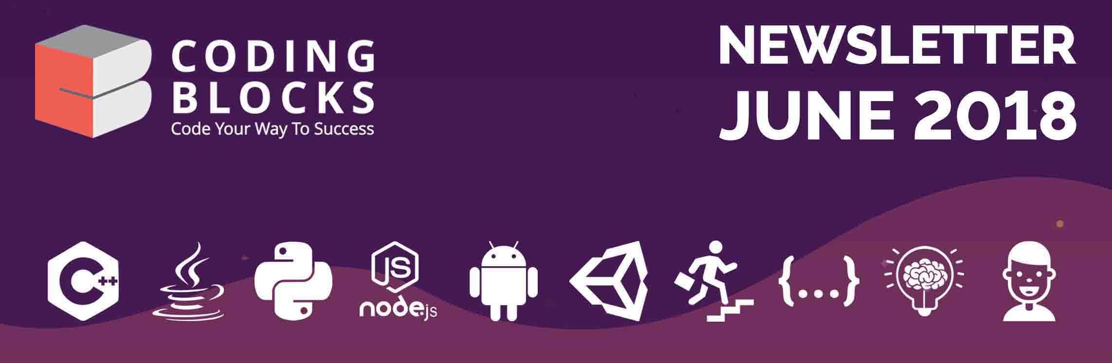 June 2018 Newsletter | Coding Blocks