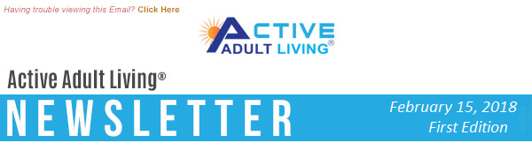 Active Adult Living® Newsletter February 2018 - First Edition