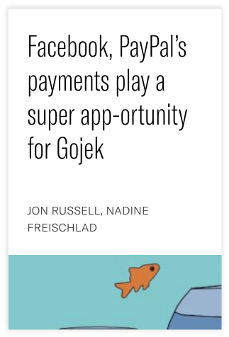 Facebook, Paypal's payments play a super app-ortunity for Gojek