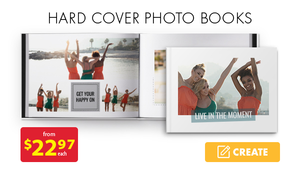 Hard cover photo books from $22.97 each. Create.