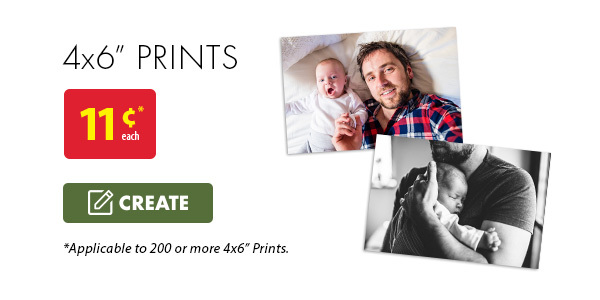 "4x6"" Prints - 11¢* each. *Applicable to 200 or more 4x6"" prints. Create."