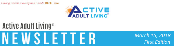 Active Adult Living® Newsletter March 2018 - First Edition
