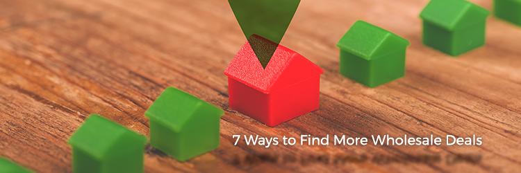 7 Ways to Find More Wholesale Deals