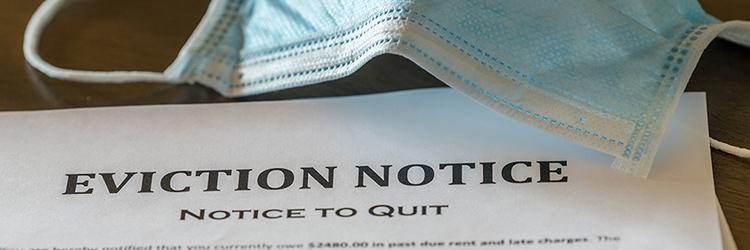 Eviction & Foreclosure Moratorium – New Legal Guidelines
