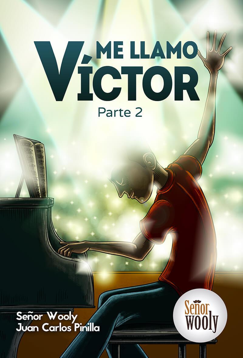 Cover image for Me llamo Víctor, Parte 2