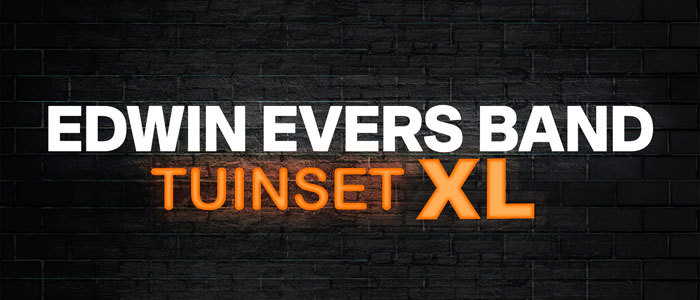 Edwin Evers Band Tuinset XL