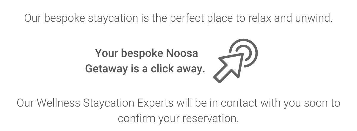 Noosa Staycation