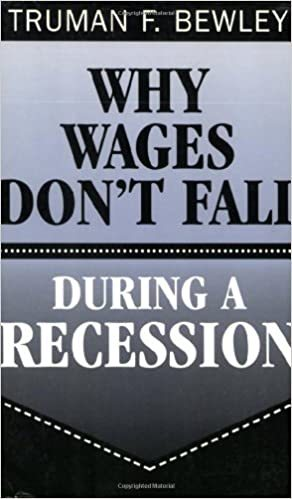 Why Wages Don't Fall by Truman F. Bewley