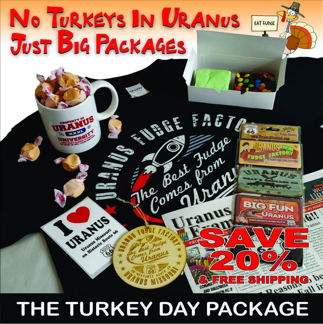 There are no turkeys in Uranus, just big packages! Save 20% and get free shipping on the Turkey Day Package.