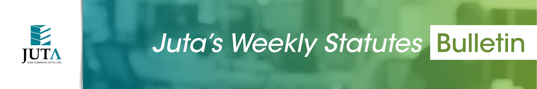 Juta's Weekly Statutes Bulletin