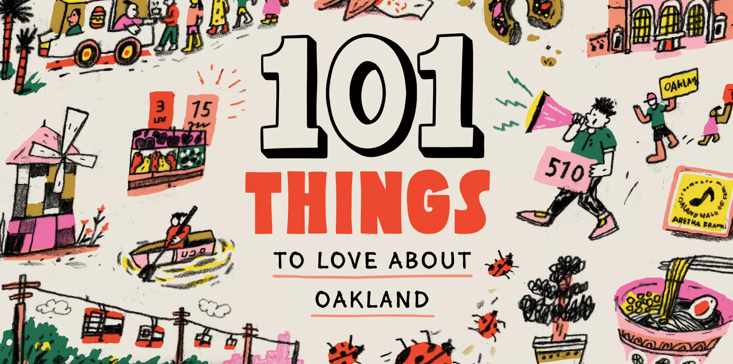 101 Things to Love about Oakland
