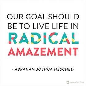 Radical Amazement