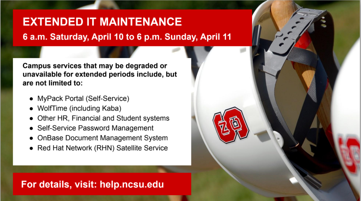 Extended IT Maintenance is April 10-11
