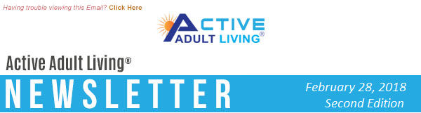 Active Adult Living® Newsletter February 2018 - Second Edition