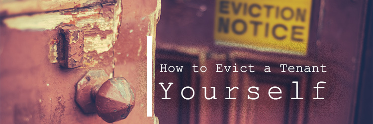 How to Evict a Tenant in 5 Simple Steps Yourself