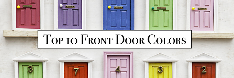 Top 10 Front Door Colors Proven to Sell Houses for More!