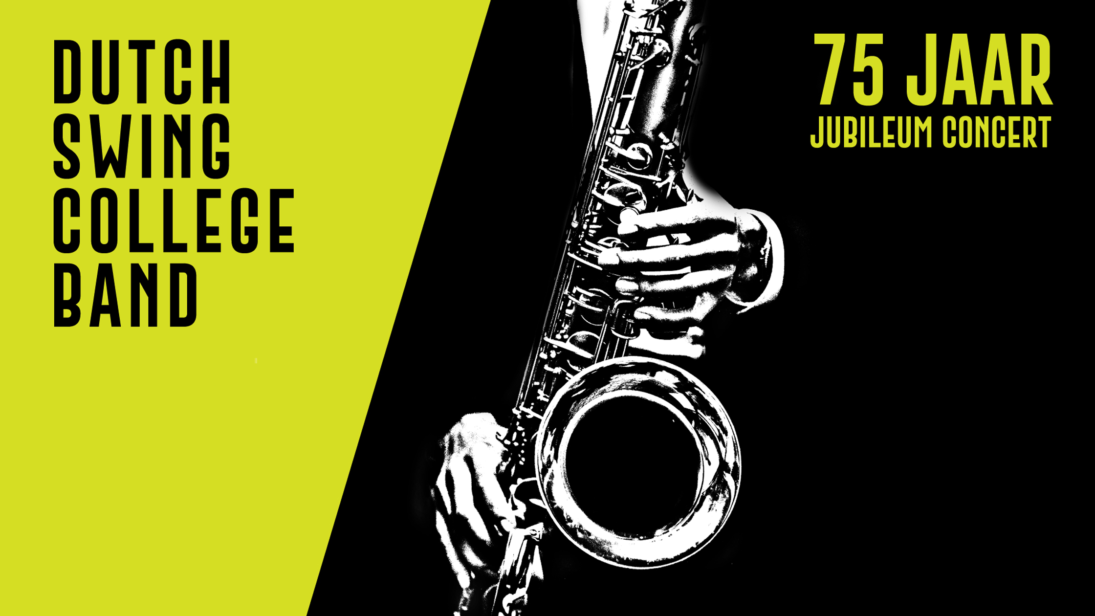 Dutch Swing college Band 75 jaar Jubileumconcert