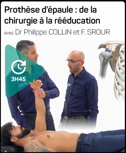 Session DPC ouverte pour la formation de Frédéric Srour et Philippe Collin : Prothèse d'épaule