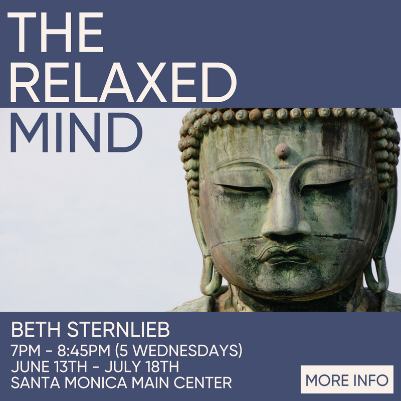 The Relaxed Mind with Beth Sternlieb 2 new classes beginning soon