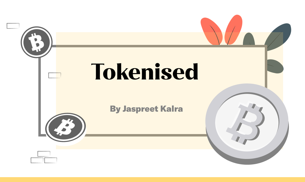 Tokenised by The Ken