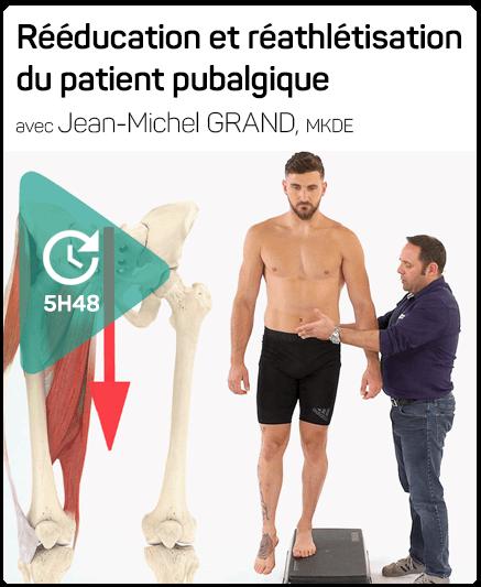 Session DPC ouverte pour la formation de Jean-Michel Grand : Patient pubalgique