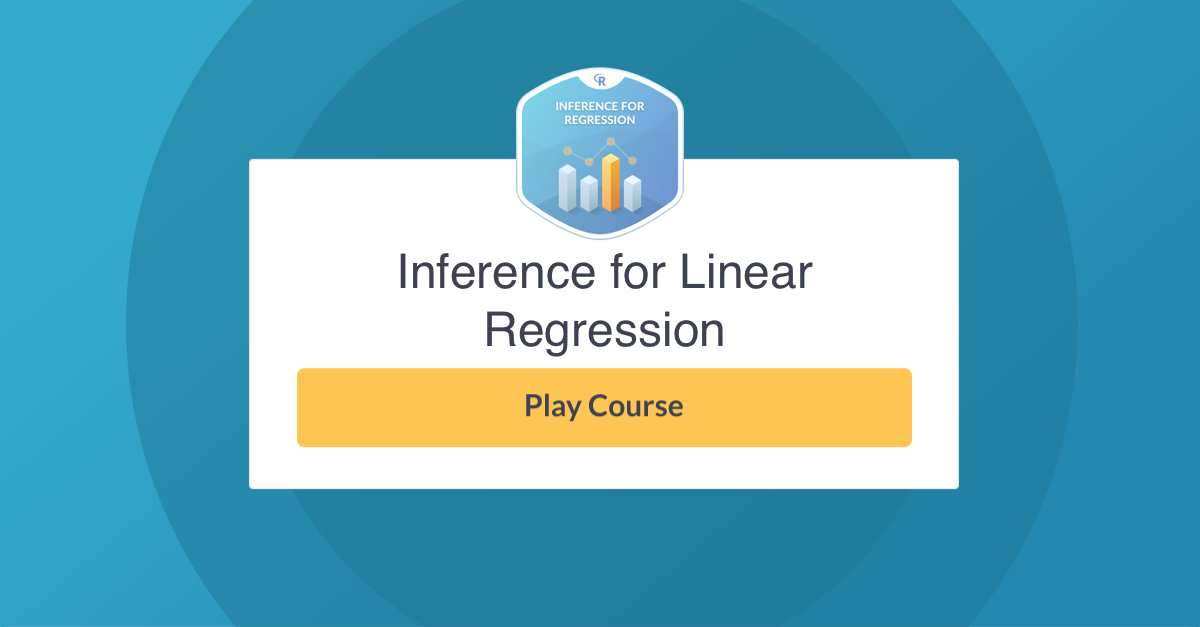 New R Course: Inference for Linear Regression