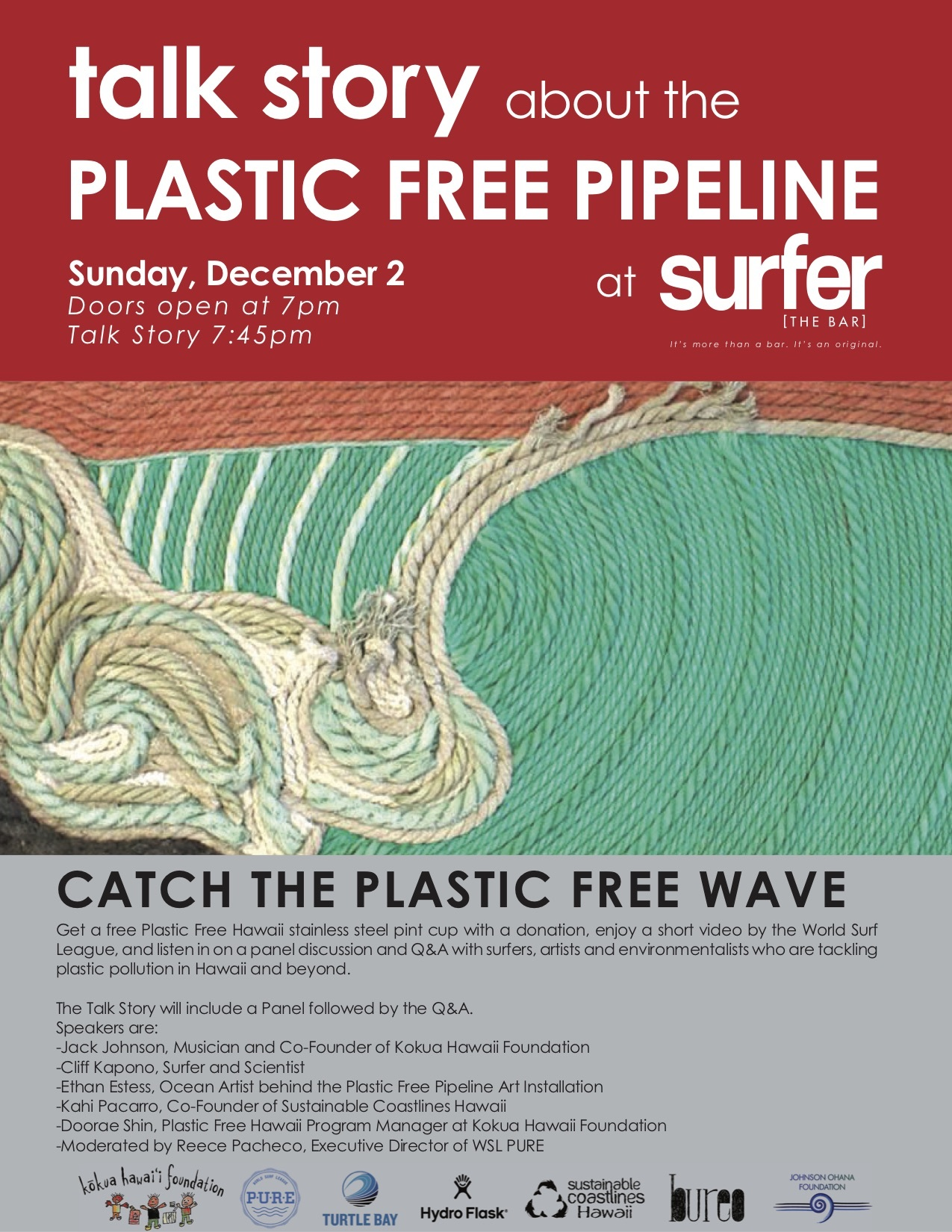 b0010d6265b26a Join us on December 2 at 7:00pm at Surfer the Bar at Turtle Bay as we  highlight the Plastic Free Pipeline art installation and #PlasticFreeWave  social media ...