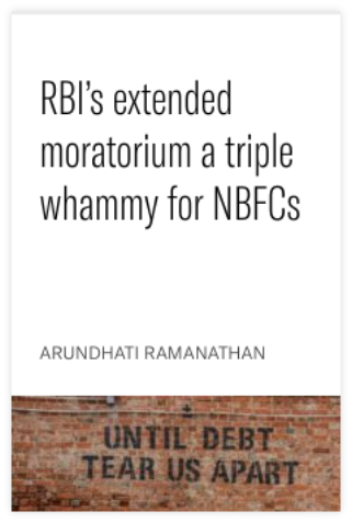 RBI's extended moratorium a triple whammy for NBFCs
