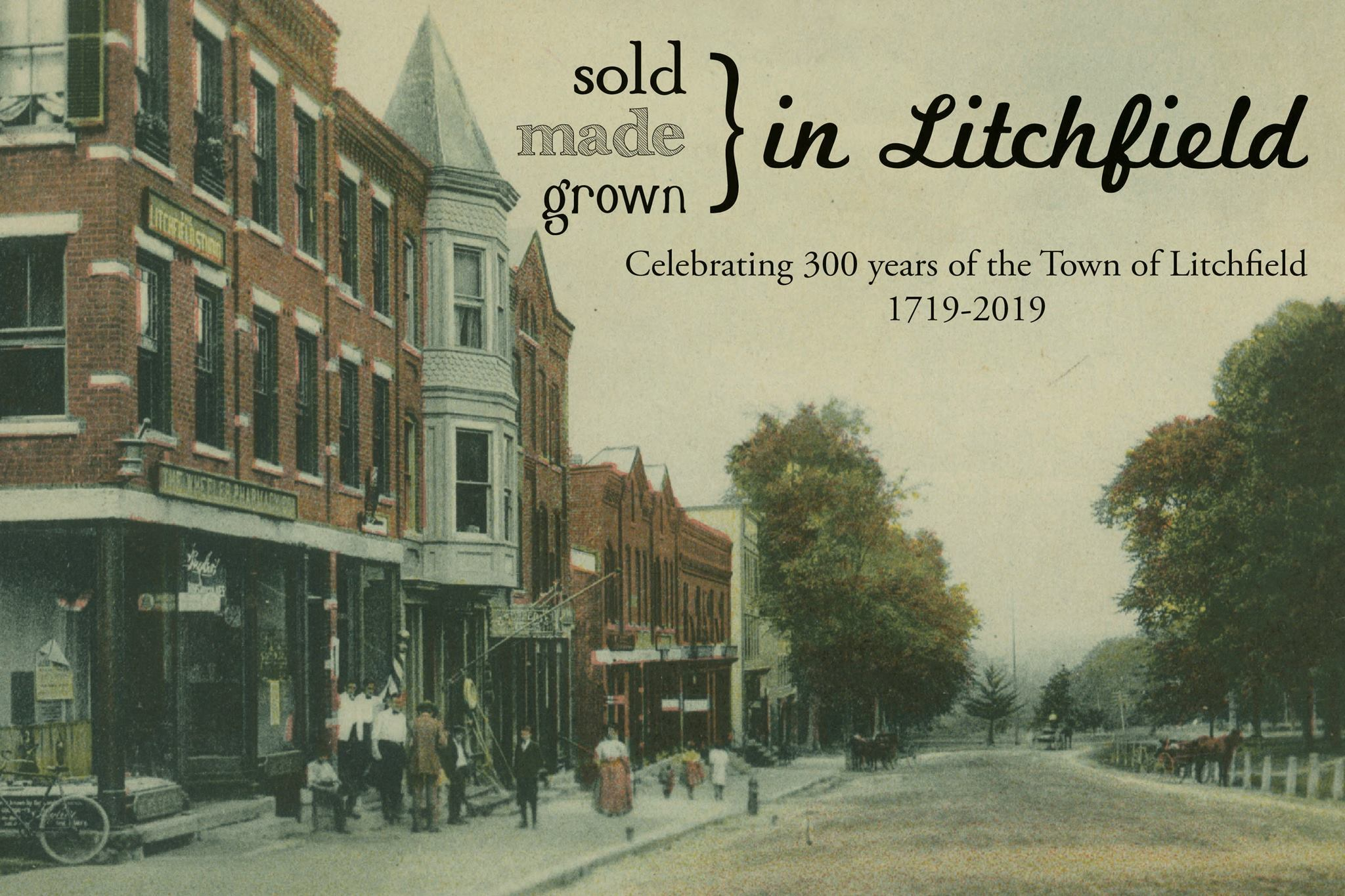 Sold, Made, and Grown in Litchfield