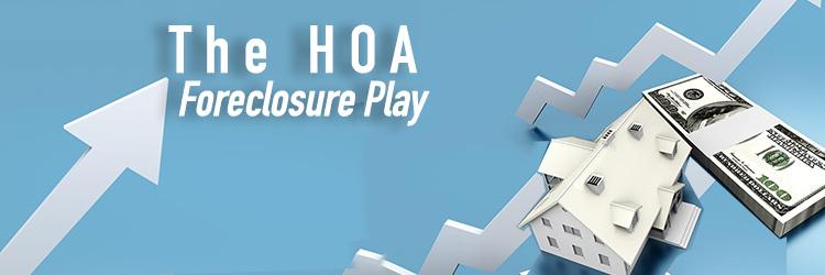 The HOA Foreclosure Play