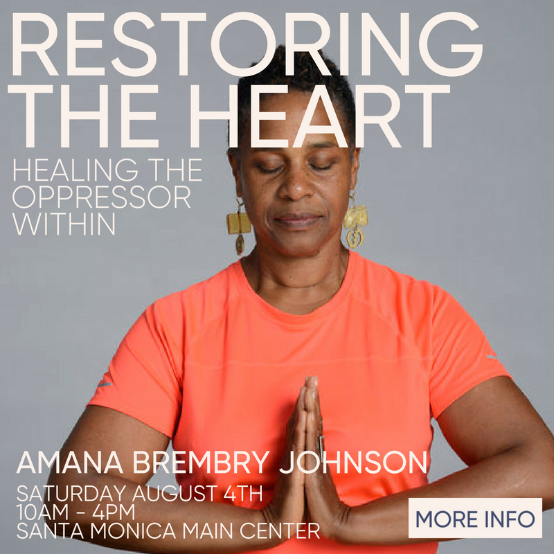 Restoring the Heart with Amana Brembry Johnson August 4th
